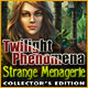 Twilight Phenomena 2: Strange Menagerie Collector's Edition