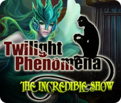 Feature screenshot game Twilight Phenomena: The Incredible Show