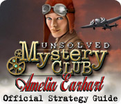 Unsolved Mystery Club&trade;: Amelia Earhart&trade; Strategy Guide
