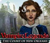 Vampire Legends: The Count of New Orleans Walkthrough