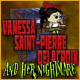Vanessa Saint-Pierre Delacroix and Her Nightmare