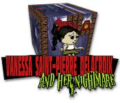 Vanessa Saint-Pierre Delacroix et son Cauchemar - Jeux gratuits