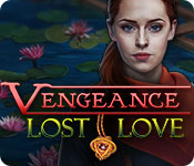 Vengeance: Lost Love