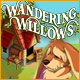 Wandering Willows - Download Top Casual Games