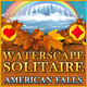 Waterscape Solitaire: American Falls