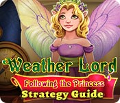 Weather Lord: Following the Princess Strategy Guide