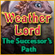 Weather Lord 4: The Successor's Path