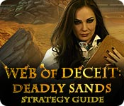 Web of Deceit: Deadly Sands Strategy Guide