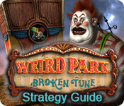 Weird Park: Broken Tune Strategy Guide