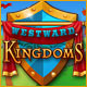 free download Westward Kingdoms game
