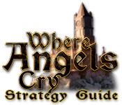 Where Angels Cry Strategy Guide