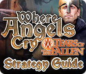 Where Angels Cry: Tears of the Fallen Strategy Guide