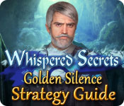 Whispered Secrets: Golden Silence Strategy Guide