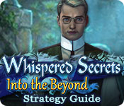 Whispered Secrets: Into the Beyond Strategy Guide