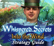 Whispered Secrets: Into the Wind Strategy Guide