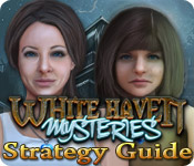 White Haven Mysteries Strategy Guide