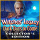 Witches' Legacy 8: Dark Days to Come Collector's Edition