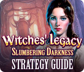 Witches' Legacy: Slumbering Darkness Strategy Guide