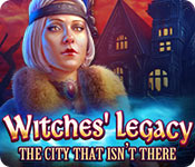 Witches Legacy: The City That Isn't There Walkthrough