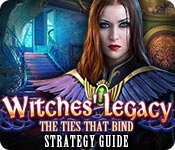 Witches' Legacy: The Ties that Bind Strategy Guide