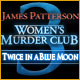PC játék: Kirakós - James Patterson's Women's Murder Club: Twice in a Blue Moon