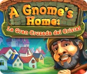 A Gnome's Home: La Gran Cruzada del Cristal