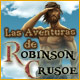 Las Aventuras de Robinson Crusoe