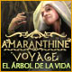 Amaranthine Voyage: El &Aacute;rbol de la Vida