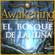 Awakening 2: El Bosque de la Luna