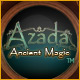 Azada &trade;: Ancient Magic
