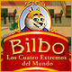 Bilbo:  Los Cuatro Extremos del Mundo