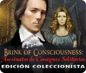 Brink of Consciousness: Asesinatos de Corazones So