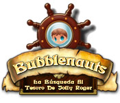 Bubblenauts: La Búsqueda Al Tesoro de Jolly Roger