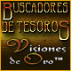 Buscadores de Tesoros: Visiones de Oro &trade;