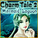 Charm Tale 2: Mermaid Lagoon