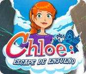 Chloe: Escape de ensueño