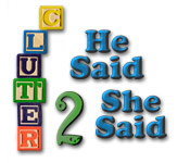 Clutter II: He Said, She Said