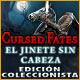 Cursed Fates: El Jinete sin Cabeza Edición Coleccionista