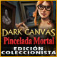 Dark Canvas: Pincelada Mortal Edici&oacute;n Coleccionista