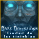 Dark Dimensions: Ciudad de las tinieblas