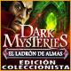 Descargar Dark Mysteries: El Ladrón de Almas Edición Coleccionista