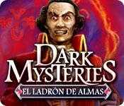 Característica De Pantalla Del Juego Dark Mysteries: El Ladrón de Almas
