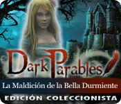 Dark Parables: La Maldición de la Bella Durmiente - Edición Coleccionista