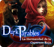 Dark Parables: La Hermandad de la Caperuza Roja