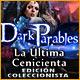 Dark Parables: La Última Cenicienta Edición Coleccionista