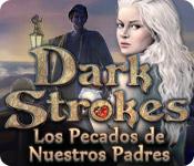 Dark Strokes: Los Pecados de Nuestros Padres