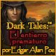 Dark Tales: El entierro prematuro por Edgar Allan Poe