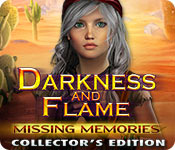 Darkness and Flame: Missing Memories Collector's E