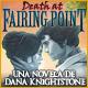 Death at Fairing Point: Una novela de Dana Knightstone