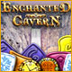 Enchanted Cavern